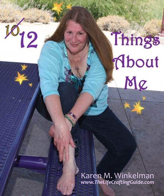 Picture of Karen M Winkelman and the words 12 things about me