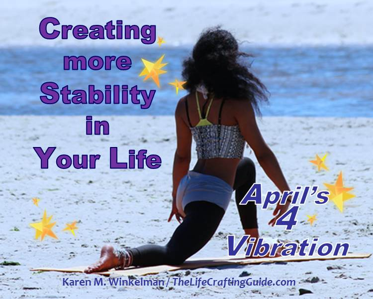 Girl doing yoga on beach with the caption Creating More Stability In Your Life, April's 4 vibration
