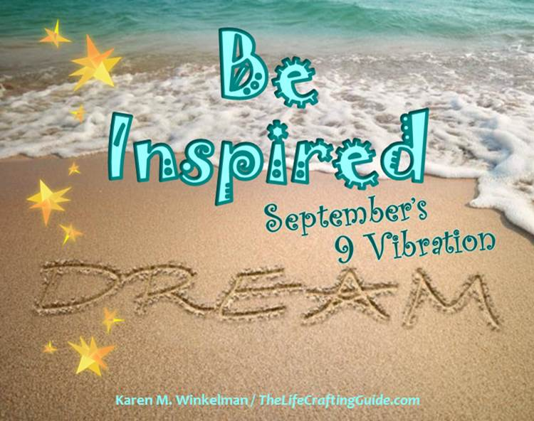 "Picture of a beach with the words ""Be Inspired, September's 9 Vibration"""