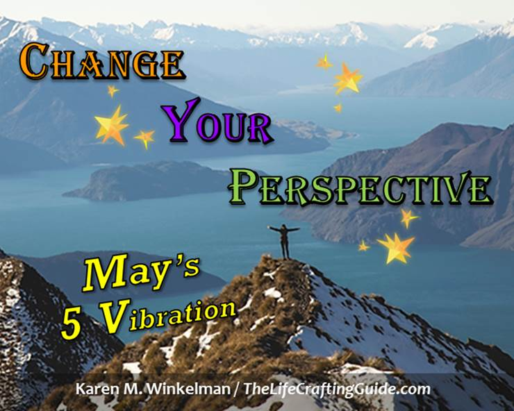 Girl on mountain top, Change Your Perspective, May's 5 Vibration