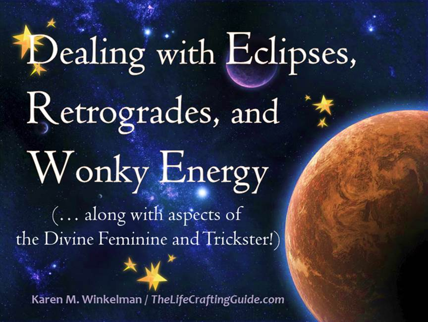 Picture of space; dealing with eclipses, retrogrades and wonky energy, with the Divine Feminine and Trickster