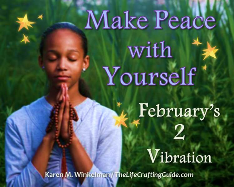 Picture of a woman praying; the words Make Peace with Yourself, February's 2 vibration