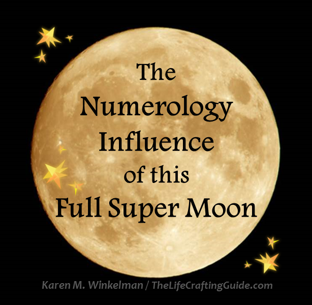 Full Moon picture with words The Numerology Influence of this Full Super Moon