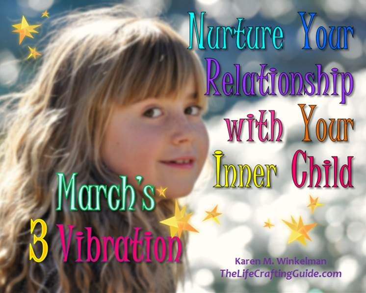 young girl with the words Nurture your relationship with your inner child, March's 3 Vibration