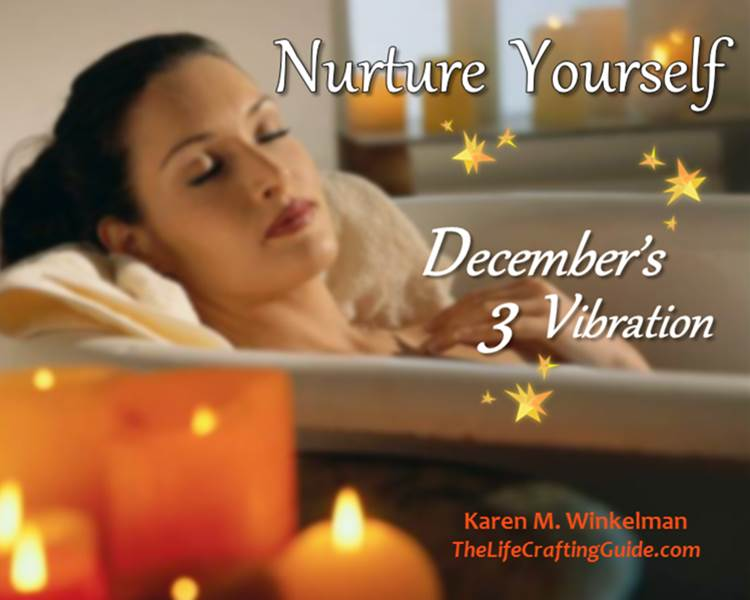Woman relaxing in tub, candles around her. The words: Nurture Yourself; December's 3 Vibration