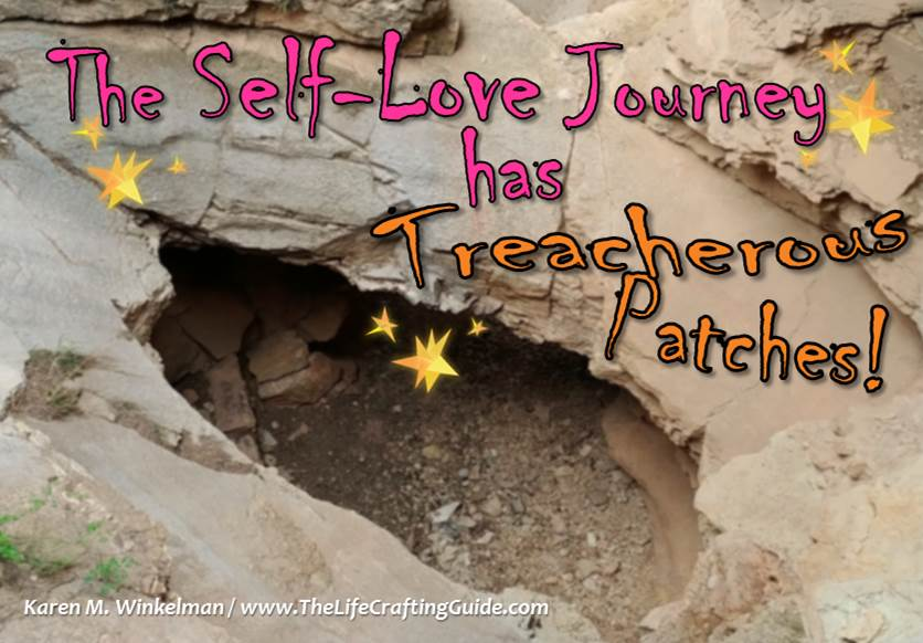 The self-love journey has treacherous patches!