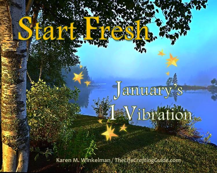 Picture of the woods and lake with the words Start Fresh, January's 1 vibration