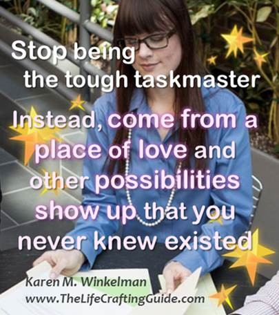 Girl working: Stop be a tought taskmaster