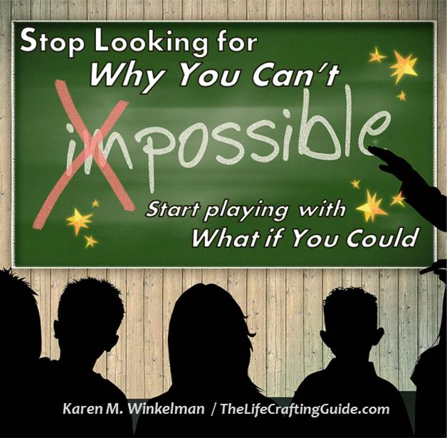 Stop Look for Why You Can't - picture of blackboard and students with the word impossible